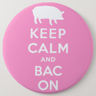 White keep calm and bacon 6 cm round badge