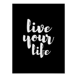 White live your life quote art poster