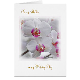 White Orchids - Thank you Mother for my Wedding Greeting Card