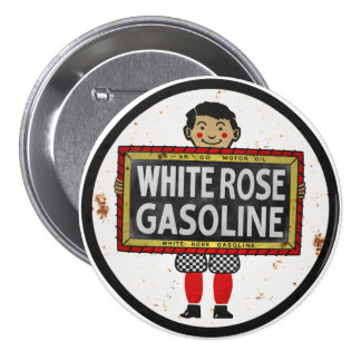 White Rose Gasoline sign rusted version 7.5 Cm Round Badge