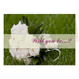 White rose Will you be my bridesmiad card