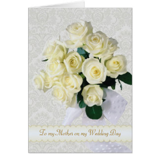 White roses - Thank you Mother for my Wedding Greeting Card