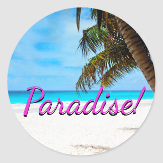 "White sand beach, palm tree, ""Paradise"" text Round Sticker"