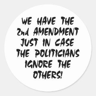 White We Have 2nd Amendment Classic Round Sticker