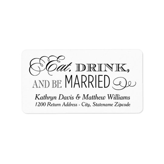 White Wedding Return | Eat Drink and Be Married Address Label
