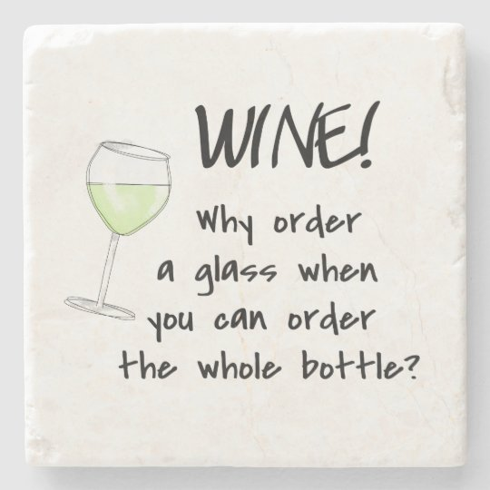 White Wine Funny Word Saying Party Drink Stone Beverage Coaster