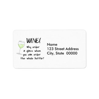 White Wine Order Whole Bottle Funny Word Saying Address Label