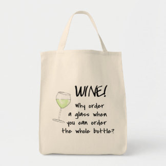 White Wine Order Whole Bottle Funny Word Text Art Grocery Tote Bag