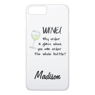 White Wine - Order Whole Bottle Name Personalized iPhone 7 Plus Case