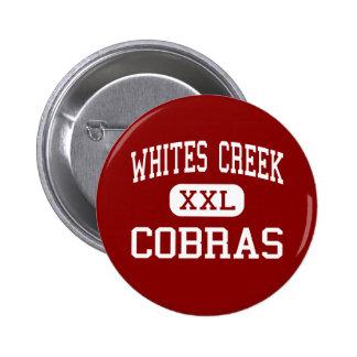 Whites Creek - Cobras - High - Whites Creek Pinback Button