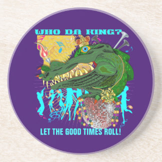 Who Da King V-1, LET THE GOOD TIMES ROLL! Coasters