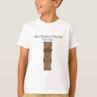 Who Dares to Disturb the Tiki T-Shirt