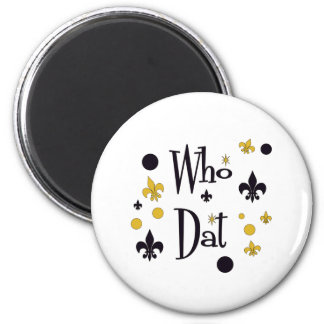 Who Dat's FUN in Black & Gold 6 Cm Round Magnet