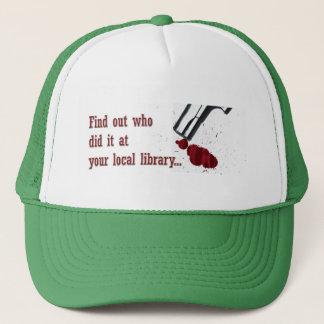 Who did it? trucker hat
