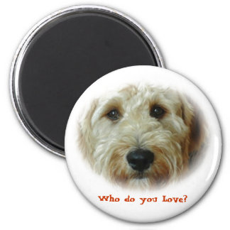 Who do you Love Magnets
