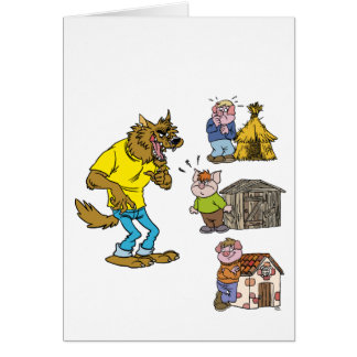 Who fears the Big Bully Wolf Greeting Card