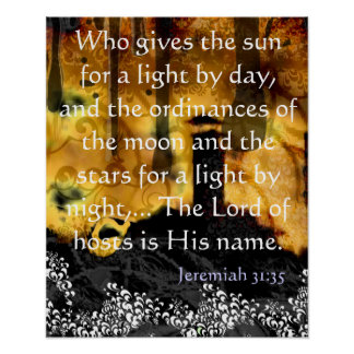 Who gives the sun for a light by day poster