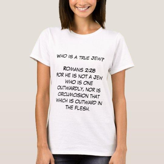 Who is a true Jew? T-Shirt
