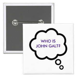WHO IS JOHN GALT? Thought Cloud 15 Cm Square Badge