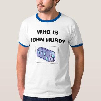 Who is John Hurd? T-Shirt