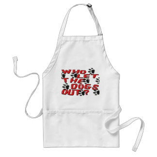 Who Let The Dogs Out (Paw Prints) Standard Apron