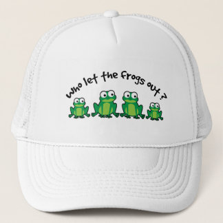 Who Let The Frogs Out? Trucker Hat