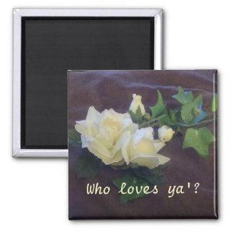 Who loves ya'? square magnet