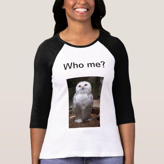 Who me shirt