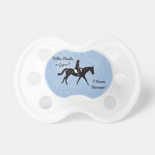 Who Needs a Gym? Fun Horse Pacifiers