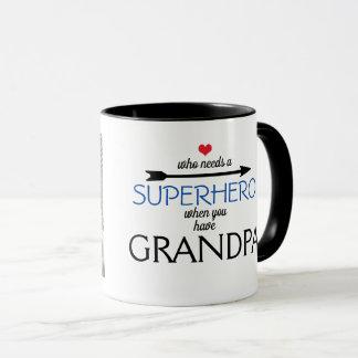 Who needs a SUPERHERO when you have GRANDPA mug