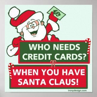 Who Needs Credit Cards? Santa Poster