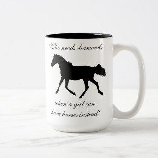 Who Needs Diamonds Horse Mug