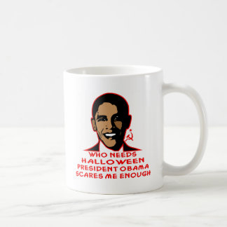 Who Needs Halloween President Obama Scares Me Basic White Mug