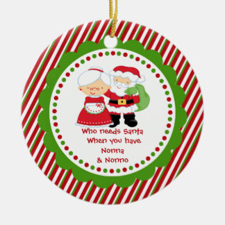 Who Needs Santa. Nonna & Nonno Grandpa Christmas Ornament