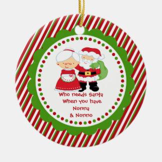 Who Needs Santa. Nonna & Nonno Grandpa Round Ceramic Decoration