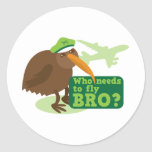 Who needs to fly bro? kiwi bird Humour Round Stickers