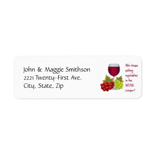 Who put vegetables in the wine crisper? return address label
