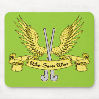 Who Saves Wins Field Hockey Mousepad