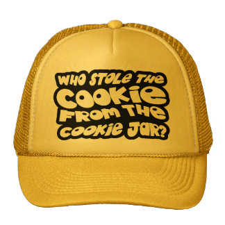 Who Stole The Cookie From The Cookie Jar? Cap