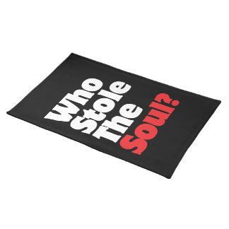Who Stole The Soul? Placemat