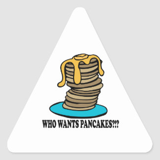 Who Wants Pancakes Triangle Sticker