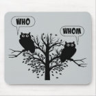 Who Whom Grammar Humour Owls Mouse Mat