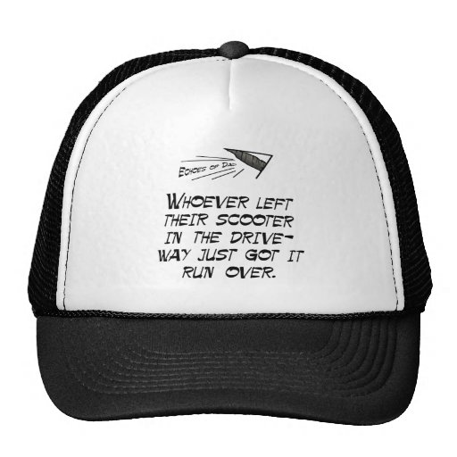 Whoever left their scooter in the driveway trucker hat