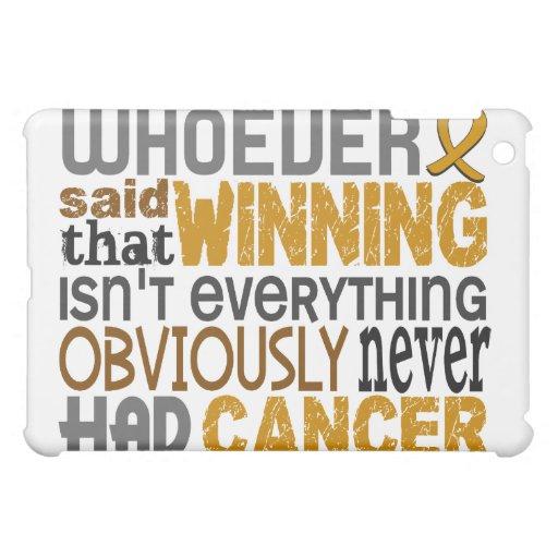Whoever Said Appendix Cancer iPad Mini Cases