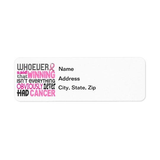 Whoever Said Breast Cancer Return Address Label