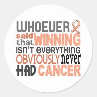 Whoever Said Uterine Cancer Round Sticker