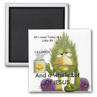 Whole Lot Of Jesus Square Magnet