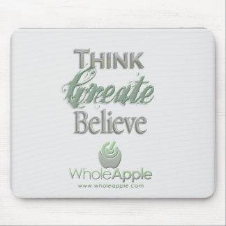 WholeApple Think-Create-Believe Mousepad