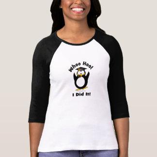 whoo hoo I did it Tshirts