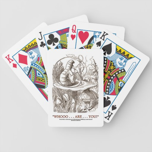 Whooo...Are...You? Alice Caterpillar Wonderland Poker Cards